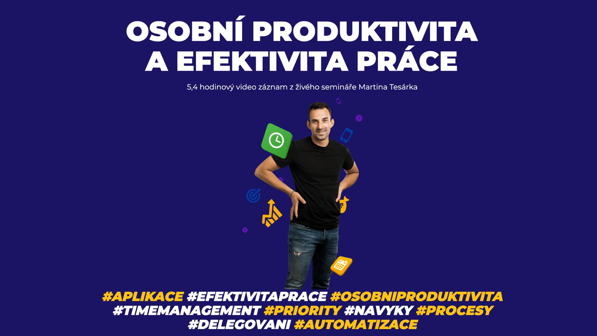 Osobní produktivita aefektivita práce
